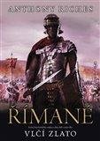 Římané: Vlčí zlato (Krutý boj římského vojska o zlatý důl) - obálka