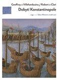 Dobytí Konstantinopole (Dva příběhy o čtvrté křížové výpravě) - obálka