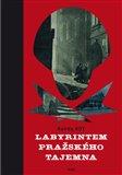 Labyrintem pražského tajemna (Bazar - Mírně mechanicky poškozené) - obálka