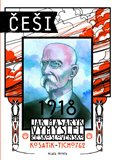 Češi 1918 (Jak Masaryk vymyslel Československo) - obálka
