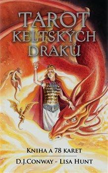 Tarot keltských draků. kniha a 78 karet - D. J. Conwayová, Lisa Hunt