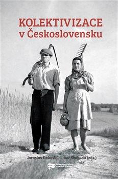 Obálka titulu Kolektivizace v Československu