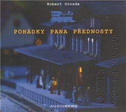 Pohádky pana přednosty, CD - Robert Drozda