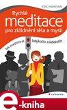 Rychlé meditace pro zklidnění těla a mysli (Elektronická kniha) - obálka