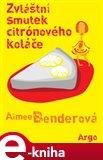 Zvláštní smutek citronového koláče (Elektronická kniha) - obálka