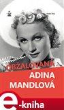 Obžalovaná Adina Mandlová - obálka