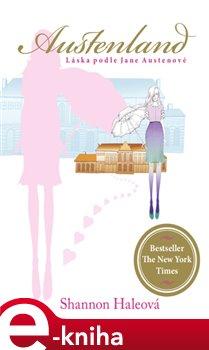 Austenland - Shannon Haleová e-kniha