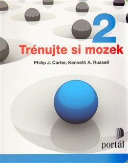 Trénujte si mozek 2 - Kenneth A. Russell, Philip J. Carter