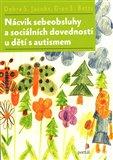 Nácvik sebeobsluhy a sociálních dovedností u dětí s autismem - obálka