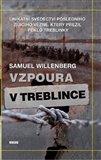 Vzpoura v Treblince (Unikátní svědectví posledního žijícího vězně, který přežil peklo Treblinky) - obálka