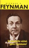 To nemyslíte vážně, pane Feynmane! - obálka