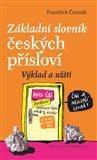 Základní slovník českých přísloví (Výklad a užití) - obálka