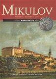 Mikulov (Dějiny moravských měst. Historie, kultura, lidé) - obálka