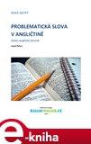 Problematická slova v angličtině (česko-anglický slovník) - obálka