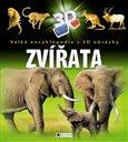 Zvířata - Velká encyklopedie s 3D obrázky (S 3D brýlemi) - obálka