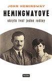Hemingwayové (Skrytá tvář jedné rodiny) - obálka
