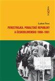 Perestrojka, pobaltské republiky a Československo 1988–1991 - obálka