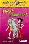 Obálka knihy Ségra, prober se!
