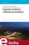 Urgentní medicína v klinické praxi lékaře - obálka