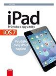 iPad – Průvodce s tipy a triky - obálka