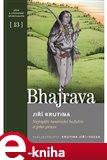 Bhajrava (Nejvyšší tantrické božstvo a jeho praxe) - obálka