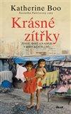 Krásné zítřky (Život, smrt a naděje v indickém slumu) - obálka