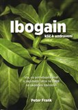 Ibogain (Klíč k uzdravení) - obálka