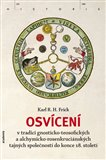 Osvícení (v tradici gnosticko-teosofických a alchymicko-rosenkruciánských tajných společností do konce 18. století) - obálka