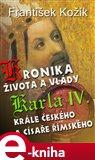 Kronika života a vlády Karla IV., krále českého a císaře římského - obálka