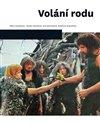 Obálka knihy Volání rodu
