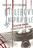 Hitlerovi nepřátelé (Detektivní román z nacistického Berlína) - obálka