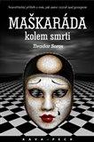 Maškaráda kolem smrti (Neuvěřitelný příběh o tom, jak autor vyzrál nad gestapem) - obálka