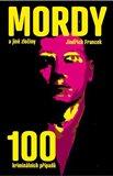 Mordy a jiné zločiny (100 kriminálních příběhů) - obálka
