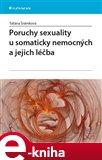 Poruchy sexuality u somaticky nemocných a jejich léčba - obálka