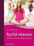 Rychlá relaxace (Minutová cvičení proti každodennímu stresu) - obálka