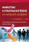 Marketing a strategické řízení ve veřejných službách (Jak poskytovat zákaznicky orientované veřejné služby) - obálka