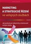 Obálka knihy Marketing a strategické řízení ve veřejných službách