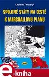 Spojené státy na cestě k Marshallovu plánu - obálka