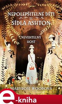 Obálka titulu Nepolepšitelné děti ze sídla Ashton-Neviditelný host