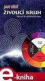 Živoucí kruh (Návrat do cyklického času) - obálka