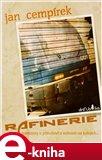 Rafinerie - obálka