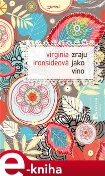 Obálka titulu Zraju jako víno