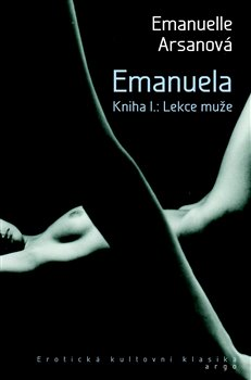 Emanuela I.. Lekce muže - Emmanuelle Arsanová
