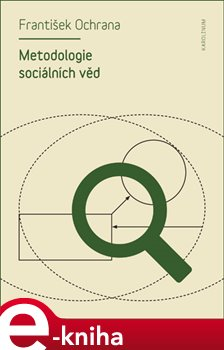 Metodologie sociálních věd - František Ochrana e-kniha