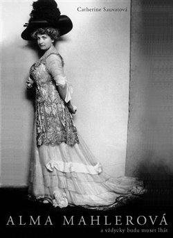 Obálka titulu Alma Mahlerová