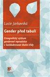 Gender před tabulí (Etnografický výzkum genderové reprodukce v každodennosti školní třídy) - obálka