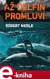 Až delfín promluví (Elektronická kniha) - obálka