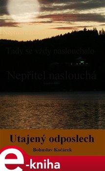 Utajený odposlech - Bohuslav Kočárek e-kniha
