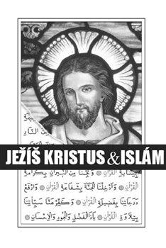 Obálka titulu Ježíš Kristus & islám