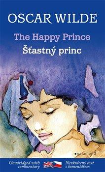 Obálka titulu Šťastný princ / The Happy Prince